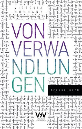 Buchseite und Rezensionen zu 'Von Verwandlungen: Erzählungen' von Victoria Hohmann