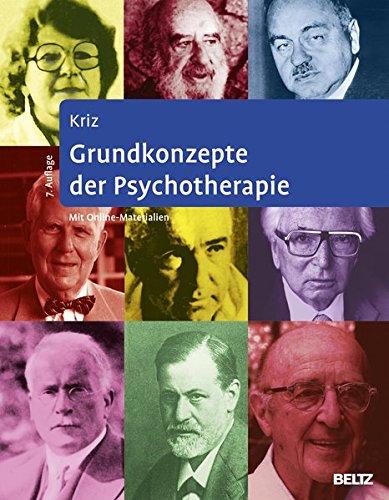 Grundkonzepte der Psychotherapie: Mit Online-Materialien zum Download