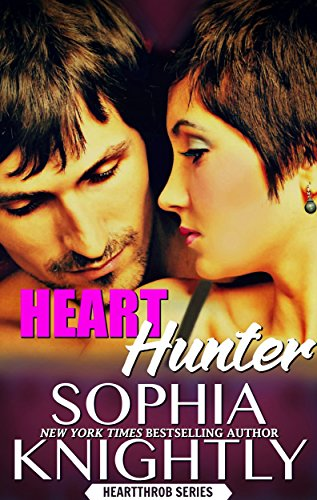 Heart Hunter: Alpha Romance | Heartthrob Series Book 4 (A Heartthrob Series) (English Edition)