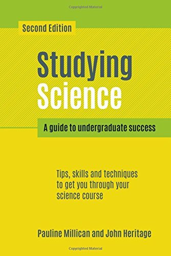 Studying Science, second edition: A guide to undergraduate success: Written by Pauline Millican, 2014 Edition, (2nd Edition) Publisher: Scion Publishing Ltd [Paperback]