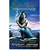 [ SHADOW WALKER BY JAMES, ALLYSON](AUTHOR)PAPERBACK