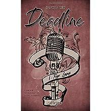 Deadline, tome 1: For Love