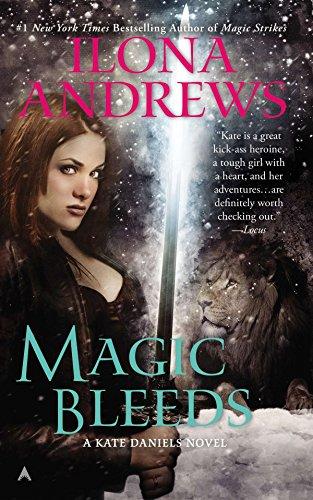 Magic Bleeds (Kate Daniels) por Ilona Andrews