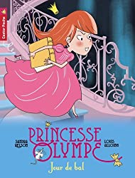 Princesse Olympe, Tome 4 : Jour de bal
