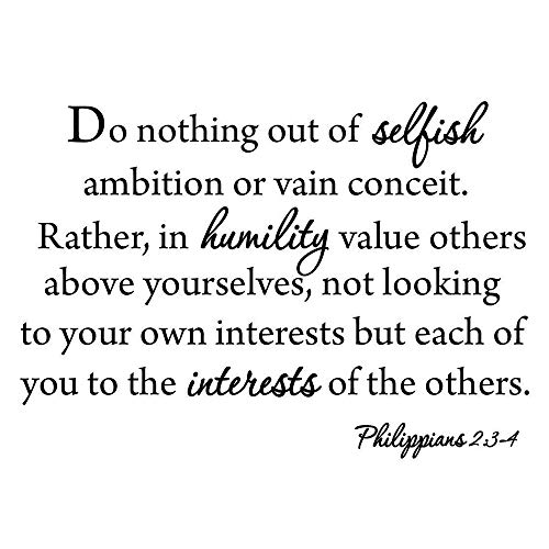 adesivo murale adesivo muro La Bibbia non fa nulla per ambizione egoista o vanitoso Conceità piuttosto per il valore dell\'umiltà altrui al di sopra del tuo soggiorno