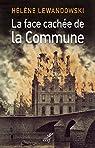 La face cachée de la Commune : La révolution trahie par Lewandowski