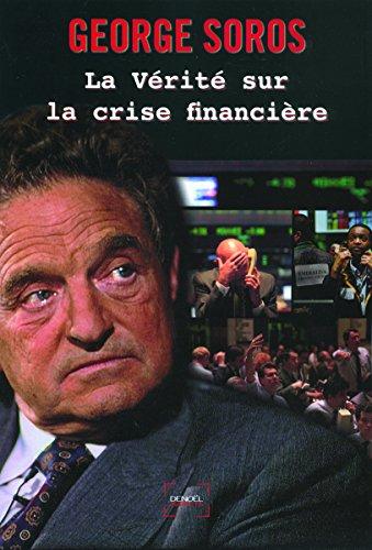La vérité sur la crise financière