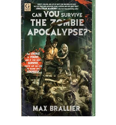 [ CAN YOU SURVIVE THE ZOMBIE APOCALYPSE? ] By Brallier, Max ( AUTHOR ) Feb-2011[ Paperback ]
