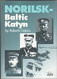 Title: Norilsk Baltic Katyn