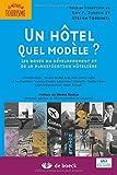 Best Hôtels - Un hôtel, quel modèle les bases du développement Review