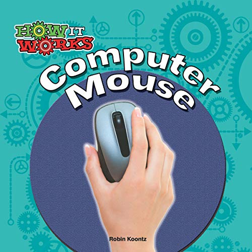 1 Optical Trackball (Computer Mouse (How It Works) (English Edition))