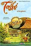 Tashi et les géants / écrit par Anna Fienberg et Barbara Fienberg | FIENBERG, Anna. Auteur