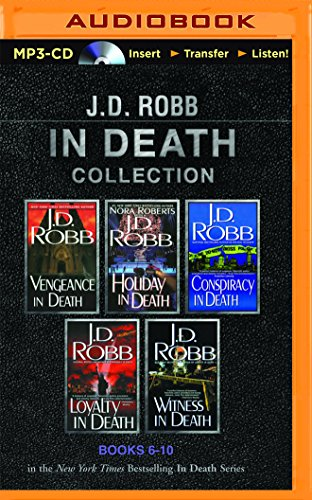 Review Book Online J. D. Robb in Death Collection Books 6-10: Vengeance in Death, Holiday in Death, Conspiracy in Death, Loyalty in Death, Witness in Death CHM