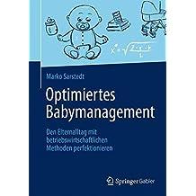 Optimiertes Babymanagement by Marko Sarstedt (2015-04-28)