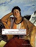 La diva nicotina: Come il tabacco ha sedotto il mondo (Italian Edition)