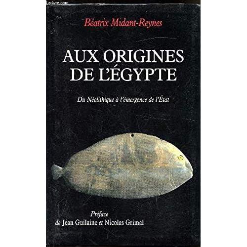 Aux origines de l'Égypte : Du Néolithique à l'émergence de l'État