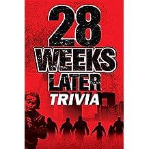 28 Weeks Later Trivia: Trivia Quiz Game Book