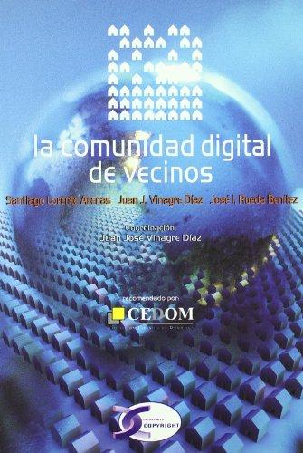 Comunidad digital de vecinos, la por Santiago Lorente Arenas