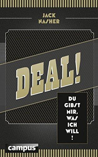 Deal!: Du gibst mir, was ich will