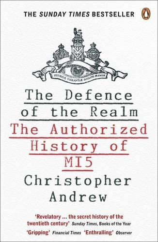 The Defence of the Realm: The Authorized History of MI5 por Christopher Andrew