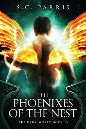 The Phoenixes of the Nest (The Dark World, Band 4)