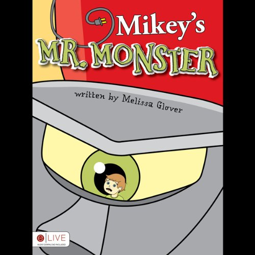 Mikey's Mr. Monster  Audiolibri