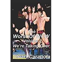 The Worst Of WCW Volume 2: We're Taking Over