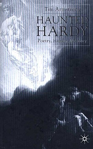 [Haunted Hardy: Poetry, History, Memory] (By: Tim Armstrong) [published: January, 2001]