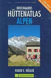 Bruckmanns Hüttenatlas Alpen