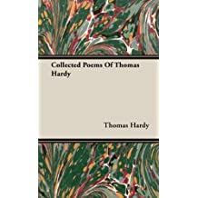 Collected Poems of Thomas Hardy by Thomas Hardy (2008-11-04)