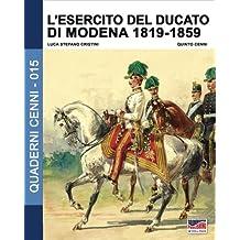 L'esercito del Ducato di Modena 1819-1859: Volume 2 (Quaderni Cenni)