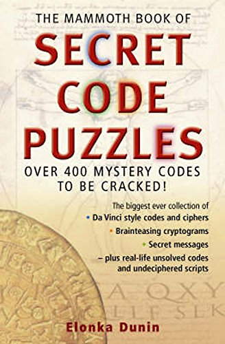 The Mammoth Book of Secret Code Puzzles (Mammoth Books) por Elonka Dunin
