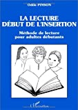"Afficher ""La Lecture, début de l'insertion"""