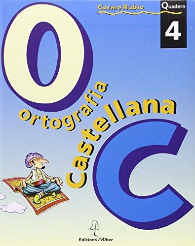 Ortografía castellana. Quadern 4