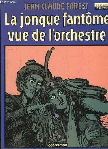 La jonque fantôme vue de l'orchestre par Jean-Claude Forest