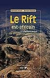 Le Rift est-africain: Une singularité plurielle