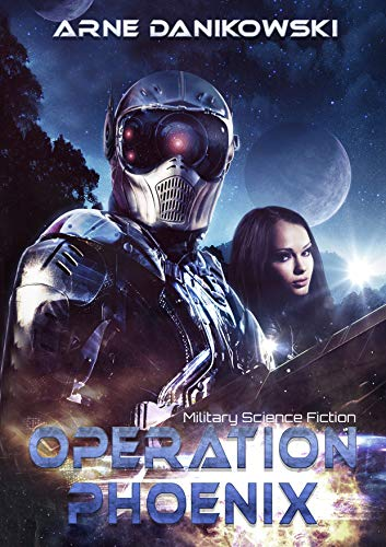 Operation Phoenix (Die Trooper Chroniken 1)