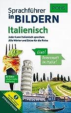 PONS Sprachführer in Bildern Italienisch: Jeder kann Italienisch sprechen - Alle Wörter und Sätze für Alltag und Reise