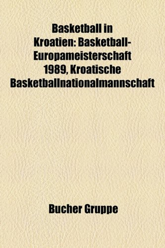 Basketball in Kroatien: Basketball-Europameisterschaft 1989, Kroatische Basketballnationalmannschaft