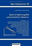 Sport im Spannungsfeld unterschiedlicher Sektoren