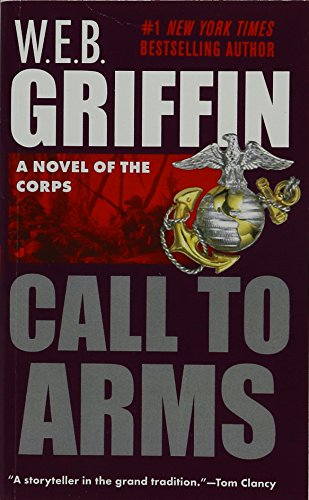 Call to Arms (Corps, Band 2) (Corps Web Griffin)