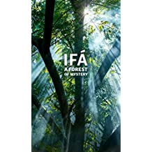 Ifá: A Forest of Mystery (English Edition)