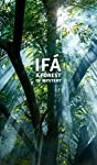 Ifá: A Forest of Mystery by Nicholaj de Mattos Frisvold is a major study on the cosmology, metaphysics, philosophy and divination system of Ifá, written by a tradition holder and member of the council of elders, known as the Ogboni society, of Abeoku...