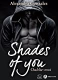 Shades of You – 2: Oublie-moi