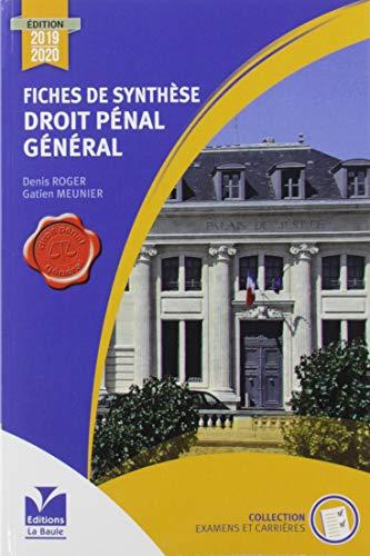 Fiches de synthèse de droit pénal général par Denis Roger,Gatien Meunier