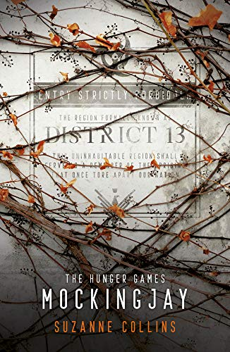 The Hunger Games 3. Mockingjay. 10th Anniversary Edition (Hunger Games Trilogy, Band 3)