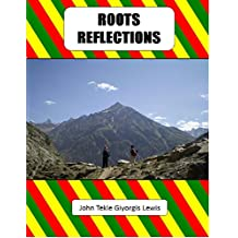 Roots Reflections: Poems and Visions