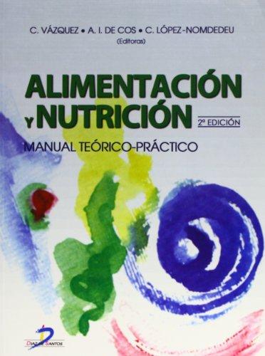 Alimentación y nutrición: Manual teórico-práctico por Clotilde Vázquez Martínez