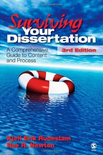 Surviving Your Dissertation: A Comprehensive Guide to Content and Process by Rudestam, Kjell Erik, Newton, Rae R. Published by SAGE Publications, Inc (2007)