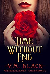 Time Without End: Cora's Bond Billionaire Vampire Series #2 (Cora's Bond Vampire Series) (English Edition)